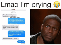 😂Damn: Lmao I'm crying  Megang  Message  Today 17:48  Mom, I have to tell you  something... I'm pregnant  @kanyewest diary  Oh honey, I already know. I  found your pregnancy test in  the trash but didn't know how  to approach this  Wait a second, I did the test at  James.. I'm looking at it right  now  IF YOUR SISTER IS FUCKING  PREGNANT TOO I SWEAR TO  GOD!! SHE'S IN EIGHTH  GRADE!!  Oooooo someones in trouble :)  Home, now  Delivered 😂Damn