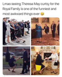 Why she look like Gollum though 💀 girlwhatareyoudoing: Lmao seeing Theresa May curtsy for the  Royal Family is one of the funniest and  most awkward things ever Why she look like Gollum though 💀 girlwhatareyoudoing