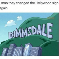 hollywood sign: Lmao they changed the Hollywood sign  again  DIMMSDAL