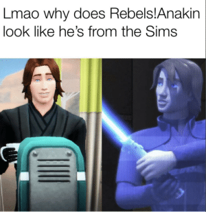 Yes, I actually took the time to put him in the game just for a meme: Lmao why does Rebels!Anakin  look like he's from the Sims Yes, I actually took the time to put him in the game just for a meme