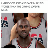 Bruh why they do him like that NoChill: LMAOOOOO JORDAN'S FACE IN 2K17 ISS  WORSE THAN THE CRYING JORDAN  MEME Bruh why they do him like that NoChill