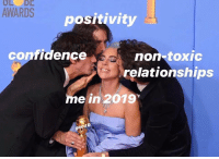 Confidence, Relationships, and Tumblr: LO DL  AWARDS  positivity  confidence  non-toxic  relationships  me in 2019  d D midnightmoonjoon: sixpenceee:  Reblog for good luck!  this is the vibe we all deserve
