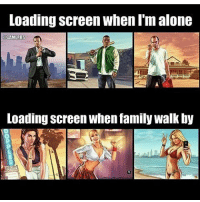 Being Alone, Cats, and Crazy: Loading Screen When I m alone  GAMERR  Loading Screen when family WalK by Who can relate🤔😂Follow 👉@codmemenation for more!😂DOUBLE TAP💖tag friends👇🙌 ➖➖➖➖➖➖➖➖➖➖➖➖➖➖➖➖➖✔Credit:meme creator none longer on insta Follow my other accounts😃 @cod_meme_nation @animal.angel ➖➖➖➖➖➖➖➖➖➖➖➖➖➖➖ ⏬ Hashtags (ignore) ⏬ cod game gaming gamer meme drake dog dogs cat cats trump 2017 battlefield battlefield1 gta gtav gta5 gtavonline comedy savage humor gamers Relatable Hilarious KimKardashian KylieJenner Squad Crazy Omg Epic