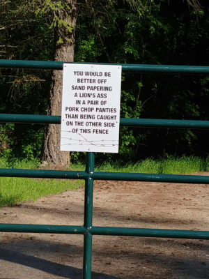 Local Ranch Warns To-Be Trespassers: Local Ranch Warns To-Be Trespassers