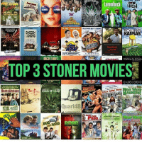 Memes, 🤖, and Almost Famous: LOCK HIGH  ALMOST  FAMOUS  TROOPERS  DOPEUMENTARY  HOLLYWOOD HAD IT COMING  CHONG  Haschisch  Waiting to Inhale  TOP 3 STONER MOVIES  PIELAIVINAADID  CUP  HOMEGROWN  BUG  SAVING GRAC What's your top 3 🤔🤔🤔
