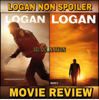 God, Memes, and Wolverine: LOGAN NON SPOILER  GAN LOGAN  IGI DC ATION  MARCH 3  MOVIE REVIEW Our first Comicbook movie of the year ! This is the wolverine movie we've been asking for , Guys Logan is an amazing film .. I mean everything with this movie is on point the story is cohesive and engaging .. this is not like any other x men movie the tone is very different and the setting is almost elseworld, Logan is A hard R I mean they didn't hold back at all And the execution was outstanding they're not like trying to make it feel like rated R no it's really natural, the performances Jackman delivered as usual you can really feel the agony of his character and god the girl playing X 23 .. She was perfect not only action wise , she delivered on every line of dialogue! To sums it up Logan Could end up being Deadpool of 2017 !