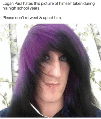"Fake, School, and Taken: loggan Paul hates this picture of himscli taken duaring  his high school years  Please don't retweet & upset him. <p><a href=""http://celticpyro.tumblr.com/post/169475773954/geoducky-firebends-what-the-fuck-i-thought"" class=""tumblr_blog"">celticpyro</a>:</p>  <blockquote><p><a href=""http://geoducky.tumblr.com/post/169469467603/firebends-what-the-fuck-i-thought-it-was-fake"" class=""tumblr_blog"">geoducky</a>:</p> <blockquote> <p><a href=""https://firebends.tumblr.com/post/169446492552/what-the-fuck"" class=""tumblr_blog"">firebends</a>:</p> <blockquote><p>WHAT THE FUCK</p></blockquote>  <p>i thought it was fake but it's totally real</p> <figure class=""tmblr-full"" data-orig-height=""338"" data-orig-width=""600""><img src=""https://78.media.tumblr.com/a67ebaccfc70dac1e793fcbc8b2762f6/tumblr_inline_p28y9uniHL1rspnhw_500.jpg"" data-orig-height=""338"" data-orig-width=""600""/></figure></blockquote> <p>Better reblog so people know not to spread this.<br/></p></blockquote>  <p>Signal boost! Do not share this if you see it!</p>"