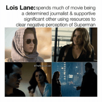 """""""She do anything necessary for him. And, I do anything necessary for her."""" 💯 [Like•Follow•Play•@TheNiceGuyCast]: Lois Lane:spends much of movie being  a determined journalist & supportive  significant other using resources to  clear negative perception of Superman  @TheNiceGuyCast  2 """"She do anything necessary for him. And, I do anything necessary for her."""" 💯 [Like•Follow•Play•@TheNiceGuyCast]"""