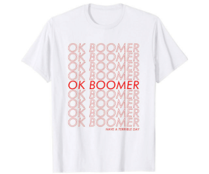 lol-coaster:  Ok Boomer Shirt on Amazon: lol-coaster:  Ok Boomer Shirt on Amazon