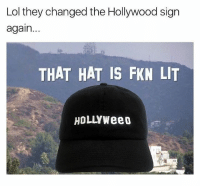 😂💨💨bout to cop this hat right now! Get yours today via @dadbrandapparel and get 15% off with this code WOT15 🔥( link in their bio ): Lol they changed the Hollywood sign  again...  THAT HAT IS FKN LIT  HOLLYWeeo 😂💨💨bout to cop this hat right now! Get yours today via @dadbrandapparel and get 15% off with this code WOT15 🔥( link in their bio )