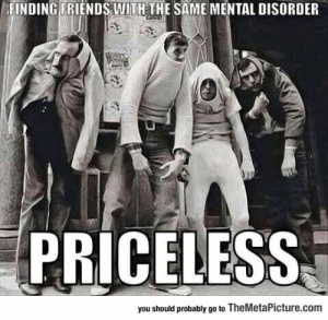 lolzandtrollz:  Finding Friends With The Same Disorder: lolzandtrollz:  Finding Friends With The Same Disorder