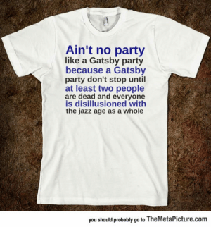 lolzandtrollz:  No Party Like A Gatsby Party: lolzandtrollz:  No Party Like A Gatsby Party