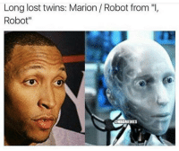 "Nba, Robot, and Shawn Marion: Long lost twins: Marion Robot from ""I,  Robot""  @HBAMEMES Not sure if Shawn Marion or..."