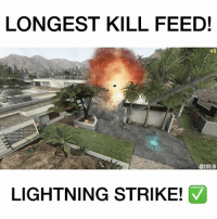 Friends, Memes, and PlayStation: LONGEST KILL FEED!  48  @CODIG  LIGHTNING STRIKE! Follow my backup @gamingclips.ig for gaming videos! FOLLOW US (@cod.ig) FOR MORE!~ ➖➖➖➖➖➖➖➖➖➖➖➖➖➖ ▶️Welcome to cod.ig◀️ ▶️Daily gaming posts◀️ ▶️Credit: DpadSnorlax (YT) ◀️ ➖➖➖➖➖➖➖➖➖➖➖➖➖ ➖ 🎮Double tap it!❤️ 🎮Leave a comment💬 🎮Tag 3 friends👥 ➖➖➖➖➖➖➖➖➖➖➖➖➖ ⬇Partners⬇️ 👤 @gamingclips.ig 👤 @funnygamevidz ➖➖➖➖➖➖➖➖➖➖➖➖➖ Tags: codbo3 cod infinitewarfare bo3 callofduty gaming xboxone ps4 playstation likeforlike likethispic rocketleague scufgaming xboxone xbox xbox360 gaming gamer games ps4 playstation videogames gta likethis dun like4like follow likethispic gtav bf1 battlefield gtastunts
