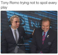 Bad, Nfl, and Play: lony Romo trying not to spoil every  play  @FUNNIESTNFLMEMES I feel like he wants to do it so bad 💀💀