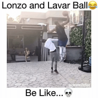 He's out of hand 😤😂 @bdotadot5 - Follow (ME) @cleanestclipz for more! 🏀: Lonzo and Lavar Ball  Be Like... He's out of hand 😤😂 @bdotadot5 - Follow (ME) @cleanestclipz for more! 🏀