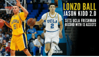 (VIDEO) If Jason Kidd was a better shooter and had more hops in college he would be....: LONZO BALL  JASON KIDD 2.0  SETS UCLA FRESHMAN  UCLA  RECORD WITH 13 ASSISTS  as (VIDEO) If Jason Kidd was a better shooter and had more hops in college he would be....