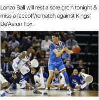 👀 ( via sam_amick-Twitter , ‪taniaganguli‬-Twitter ) nba nbamemes lonzoball fox: Lonzo Ball will rest a sore groin tonight &  miss a faceoff/rematch against Kings'  De'Aaron Fox. 👀 ( via sam_amick-Twitter , ‪taniaganguli‬-Twitter ) nba nbamemes lonzoball fox