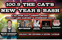 Dancing, Memes, and Music: LOO.9 THE CAT'S  NEW YEAR's BASH  HR OPEN BAR DINNER MUSIC  COMEDY LINE DANCING & OVERNIGHT ROOM  100.9  Big CurchMedia  TRICK ROPING  RICHIE  MPTHREE  IPS  KEVIN RICHARDS  HOLIDAY INN EXPRESS & SUITES LATHAM  HOBT & LINE DANCING NYE is this weekend!! Book a room now for the official 100.9 The Cat Country NYE Bash with Kevin Richards, Mark Pierre + MPThree Music playing through midnight, comedy& music from Richie Phillips, Jeff Reynolds with trick roping, and more!! 4 hr open bar so no need to worry about driving!   Dinner feast featuring: Prime Rib, BBQ Ribs & Chx, + Cajun Salmon Overnight room, and breakfast all included.  Get your room or see the full menu here: http://bigcrunchmedia.com/nye.html Big Crunch Media