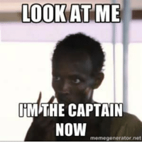 Be Like, Chicago, and Memes: LOOK AT ME  IM THE CAPTAIN  NOW  memegenerator.net Dwade in Chicago be like...