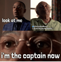 look at me  VOTheOneWhoMemes  QI.Arm.The.One.Who,Memes  i'm the captain now Check out my Better Call Saul account @better.meme.saul - Shoutout to @z__eduardo for this idea! DM me your Breaking Bad meme ideas...You'll get credit and a shoutout if I use it. (Please only send me your original ideas, not something you saw somewhere else.) - { breakingbad gusfring hectorsalamanca lookatmehector captainphillips iamtheonewhomemes}