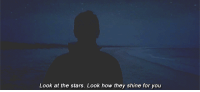 Stars, How, and They: Look at the stars. Look how they shine for you