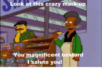 Memes, Magnificent, and 🤖: Look at this crazy mark  You magnificent bastard  I salute you! ''The Joy of Sect'' (S9E13)