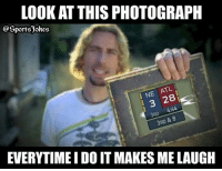 Friends, Lol, and Sports: LOOK AT THIS PHOTOGRAPH  OSportsJokes  TL  2 120  4:44  RD  3RD  EVERYTIME I DO IT MAKES ME LAUGH Lol 😂 always DoubleTap and tag friends for a laugh lol