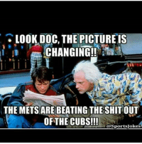 Haha only Mets and cubs fans will get this DoubleTap and tag friends for a laugh LET'S GO NY!!!!: LOOK DOC, THE PICTURE IS  CHANGING!!  THE METSARE BEATING THE SHIT OUT  OF THE CUBS!!!  @Sports Jokes Haha only Mets and cubs fans will get this DoubleTap and tag friends for a laugh LET'S GO NY!!!!
