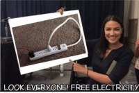 Energy, Memes, and Free: LOOK  EVERYONE! FREE ELECTRICITY Ocasio-Cortez breaks down her plan for energy distribution.