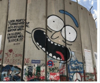 """Memes, Rick and Morty, and Http: LOOK MORT  I TURNED MYSEL  INTO AN İLLEG AL  BORDER WALl  IM ILLEGAL  BORDER WALL  RIIlICK!l  Je TaiM  PALESTINE;Cha  Wall Street <p>I&rsquo;ve seen stupid rick and morty art but this though&hellip; via /r/memes <a href=""""http://ift.tt/2yiOg4n"""">http://ift.tt/2yiOg4n</a></p>"""