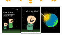 shooting star: LOOK, SON! A  SHOOTING STAR!  MAKE A WISH!  WISH I WAS DEAD!  Cyanide and Happiness Explosm.net
