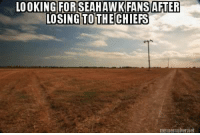 Nfl, Chiefs, and Michael: LOOKING FOR SEAHAWK FANS AFTER  LOSING TO THE CHIEFS Hmmmm no where to be found I see.  Credit - Michael LaGrange