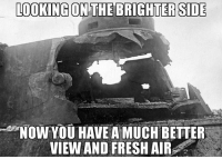 ww2 panther tank turret 1944: LOOKING ON THE BRIGHTER SIDE  NOW YOU HAVE A MUCH BETTER  VIEW AND FRESH AIR ww2 panther tank turret 1944