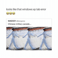 Windows, Chinese, and Windows XP: looks like that windows xp tab error  MAG501  (a kengarex  Chinese military parade... true lmao