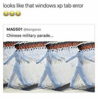 Funny, Kardashians, and Lit: looks like that windows xp tab error  MAG501  @kengarex  Chinese military parade... 😂😂😂👏 @will_ent - - - - - - - - text lit textpost textposts relatable comedy humour funny kyliejenner kardashians hiphop follow4follow kanyewest nochill tumblr tumblrtextpost imweak lmao justinbieber ovo lol memesdaily oktweet funnymemes hiphop bieber yeezys kimkardashian taylorswift selenagomez