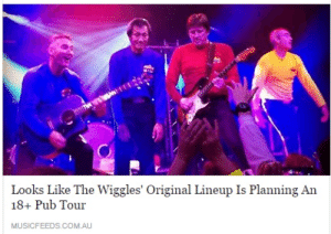 roguesquadron2:  handsomejackass:  can't wait to get fucking smashed while hot potato plays in the background  catch me in the pit during fruit salad : Looks Like The Wiggles' Original Lineup Is Planning An  18+ Pub Tour  MUSICFEEDS.COM.AU roguesquadron2:  handsomejackass:  can't wait to get fucking smashed while hot potato plays in the background  catch me in the pit during fruit salad