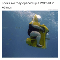 Funny, Walmart, and Atlantis: Looks like they opened up a Walmart in  Atlantis  @tank.sinatra AISLE 7 HERE I COME