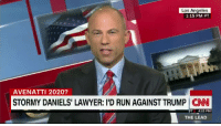 "cnn.com, Donald Trump, and Lawyer: Los Angeles  1:15 PM PT  AVENATTI 2020?  STORMY DANIELS' LAWYER: I'D RUN AGAINST TRUMP CN  4:15 PM  THE LEAD Michael Avenatti says he would be qualified to be president because he has ""three things"" that he believes Donald Trump lacks: ""brains, heart, and courage""   Credit:CNN"