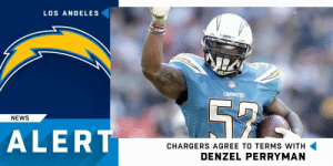Memes, News, and Chargers: LOS ANGELES  CHARSERS  NEWS  ALERT  CHARGERS AGREE TO TERMS WITH  DENZEL PERRYMAN .@Chargers agree to 2-year extension with LB @D_Perryman52.  (via @RapSheet) https://t.co/Tlh54YD9w7