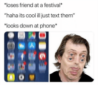 """Clock, Funny, and Lit: loses friend at a festival*  """"haha its cool ill just text them""""  *looks down at phone*  Clock Caie  e Maps  eather  otes  er  Weather It's lit"""