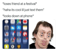 """Clock, Phone, and App Store: loses friend at a festival*  """"haha its cool ill just text them  """"looks down at phone*  Clock  lendar  Settings  eather  App Store  otes  ocia  ALTV  usic  eather"""