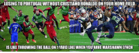 #Choke: LOSING TO PORTUGAL WITHOUT CRISTIANO RONALDOONYOUR HOME FIELD  NFL MEMES  IS LIKE THROWING THE BALLON 1YARD LIKE WHEN YOU HAVE MARSHAWN LYNCH #Choke