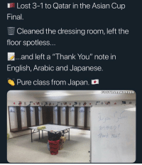 "⚽️🇯🇵👏 Cred: @footballworlds: Lost 3-1 to Qatar in the Asian Cup  Final  Cleaned the dressing room, left the  floor spotless  and left a ""Thank You"" note in  English, Arabic and Japanese.  Pure class from Japan.  FOOTBALLWORLDS  /  か)が"" ⚽️🇯🇵👏 Cred: @footballworlds"