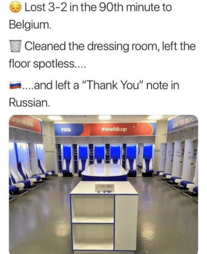 "Wholesome Japan: Lost 3-2 in the 90th minute to  Belgium  Cleaned the dressing room, left the  floor spotless....  ...and left a ""Thank You"" note in  Russian.  FIFA  worldcup . Wholesome Japan"