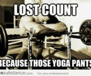 Lol. Silly boys: LOST COUNT  ECAUSETHOSE YOGA PANTS  NSubstance.com  For your entertainment Lol. Silly boys