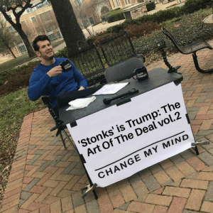 Both are great *Hammer and Sickle noises*: LOUDER  CROW  DER  CROWDER  'Stonks' is Trump: The  Art Of The Deal vol.2  CHANGE MY MIND  NSH  RES Both are great *Hammer and Sickle noises*