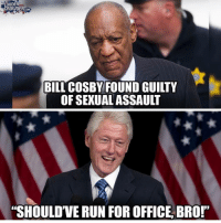"Bill Cosby, Memes, and Run: LOUDER  CROWDER.COM  BILL COSBY FOUND GUILTY  OF SEXUAL ASSAULT  ""SHOULD'VE RUN FOR OFFICE, BRO!"" 🤷🏼‍♀️ TheRaisedRight.com _________________________________________ Raised Right 5753 Hwy 85 North 2486 Crestview, Fl 32536 _________________________________________ Like my page? Make sure to check out and follow the my sponsor who helps keep it running! 🛠@texasrusticdecor_more🛠 Custom rustic wood working and carpentry! DM Erik for more information on furniture and decor for your home! --------------------"