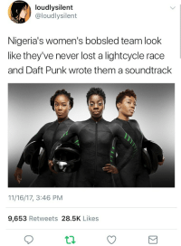 "Tumblr, Lost, and Blog: loudlysilent  @loudlysilent  Nigeria's women's bobsled team look  like they've never lost a lightcycle race  and Daft Punk wrote them a soundtrack  11/16/17, 3:46 PM  9,653 Retweets 28.5K Likes <p><a href=""http://sprmint-bkgsoda.tumblr.com/post/167585241818/i-need-a-video-or-movie-asap"" class=""tumblr_blog"">sprmint-bkgsoda</a>:</p>  <blockquote><p>I need a video or movie ASAP.</p></blockquote>"