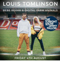 The Tonight Show Starring Jimmy Fallon with Bebe Rexha & Digital Farm Animals: LOUIS TOMLINSON  BEBE REXHA & DIGITAL FARM ANIMALS  Polypipe  Poly  One Cal  Polypipe  Pc  HE  TONIGHT  SHOW  STARRING  FALLON  anme  FRIDAY 4TH AUGUST The Tonight Show Starring Jimmy Fallon with Bebe Rexha & Digital Farm Animals